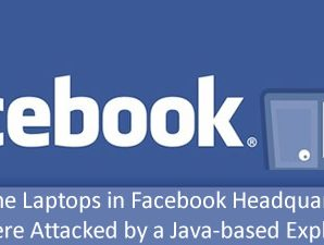 Some Laptops in Facebook Headquarter Were Attacked by a Java-based Exploit