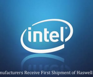 Laptop Manufacturers Receive First Shipment of Haswell Processors