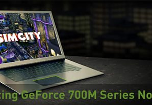 Nvidia Announces the GeForce 700M GPUs