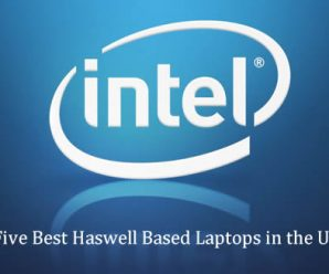 Five Best Haswell-Based Laptops in the UK
