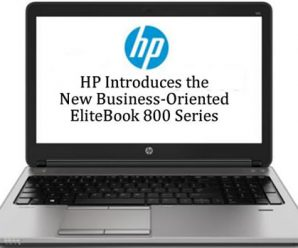 HP Introduces the New Business-Oriented EliteBook 800 Series