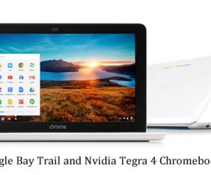 Google May Be Planning to Release Bay Trail and Nvidia Tegra 4 Chromebooks in the UK